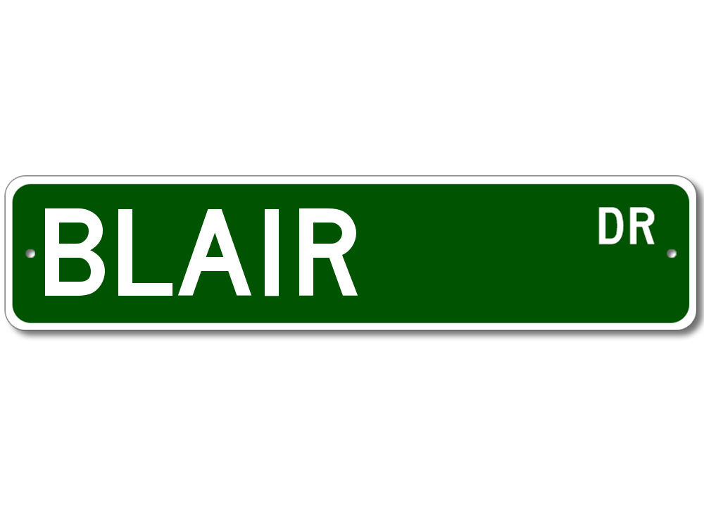 BLAIR Street Sign - Personalized Last Name Sign   eBay