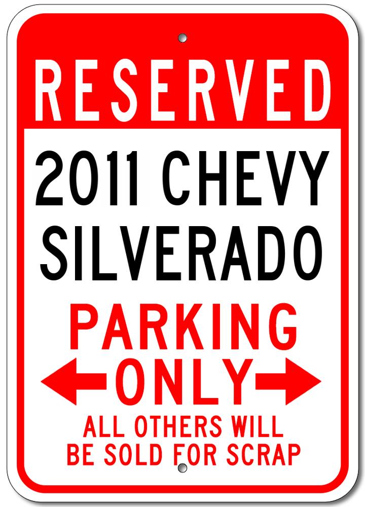 2011 11 CHEVY SILVERADO Parking Sign
