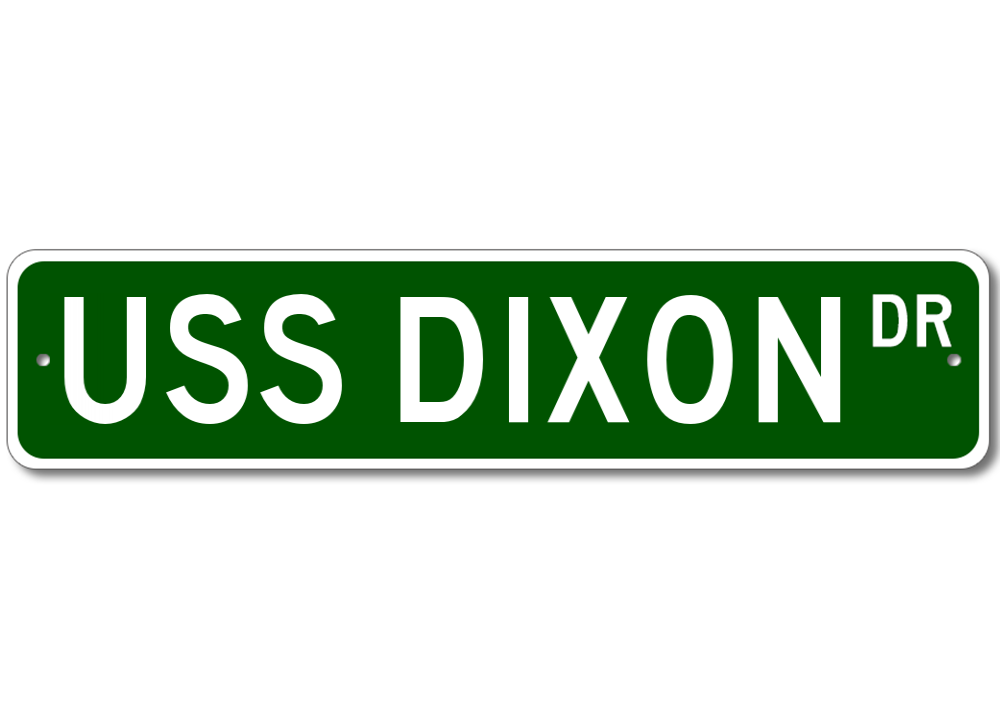 USS DIXON AS 37 Street Sign Navy Ship