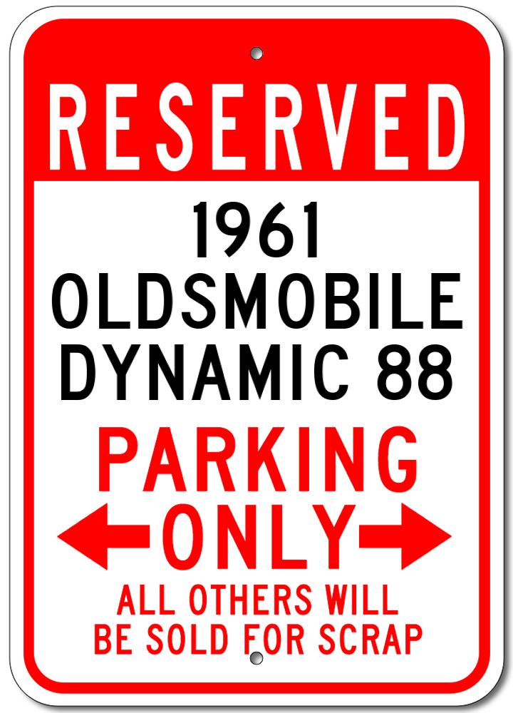 1961 61 OLDSMOBILE DYNAMIC 88 Parking Sign