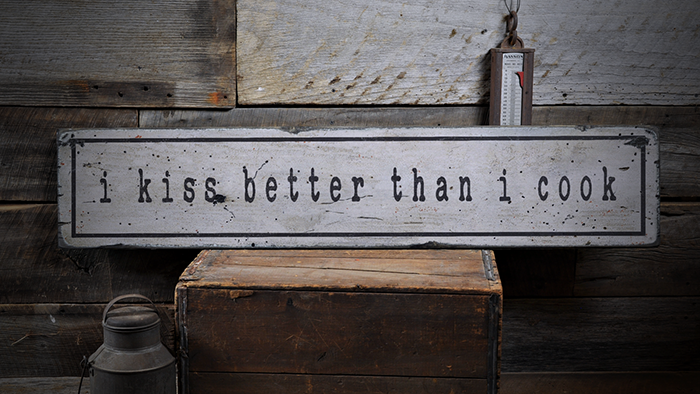 I Kiss Better Than I Cook Cooking Rustic Distressed Wood Sign ENS1000899